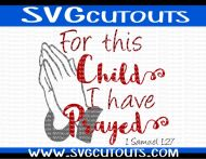 For This Child I Have Prayed with Verse Design