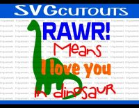 Rawr Means I Love You In Dinosaur Design